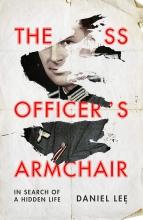 Daniel Lee The SS Officer`s Armchair