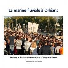 Joel Douillet, La marine fluviale à Orléans