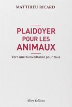 Ricard, Matthieu Plaidoyer pour les animaux