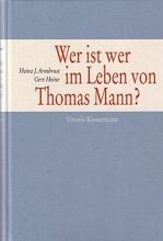 Armbrust, Heinz J. Wer ist wer im Leben von Thomas Mann?