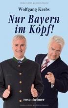 Krebs, Wolfgang Nur Bayern im Kopf!