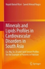 Nagra, Saeed Ahmad,   Rizvi, Nayab Batool Minerals and Lipids Profiles in Cardiovascular Disorders in South Asia