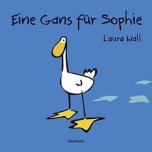 Wall, Laura Eine Gans für Sophie