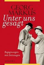 Markus, Georg Unter uns gesagt
