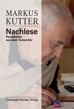 Markus Kutter - Nachlese