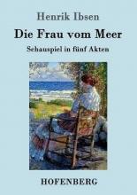 Henrik Ibsen Die Frau vom Meer
