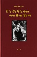 Gert, Valeska Die Bettlerbar von New York
