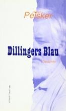 Peisker, Horst Dillingers Blau