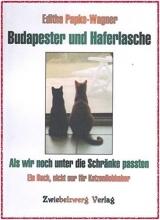 Papke-Wagner, Editha Budapester und Haferlasche