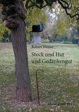 Weiner, Robert Stock und Hut und Gedankengut