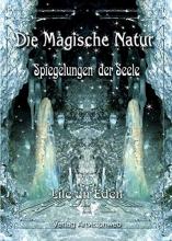 Eden, Lile an Die Magische Natur