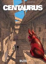Rodolphe Centaurus 2: Fremde Welt