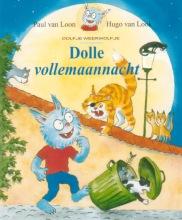 Paul van Loon , Dolfjes dolle vollemaannacht