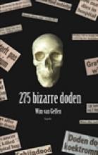 Wim A. van Geffen Bizarre doden