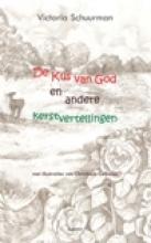 Victoria  Schuurman De kus van God