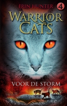 Hunter, Erin Warrior Cats / 4 Voor de storm