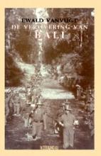 E. Vanvugt , De verovering van Bali