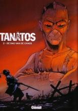 Convard, D. Tanatos / 2 De dag van de chaos