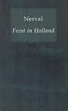 G. de Nerval Kappelman reeks Feest in Holland