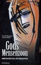 Hans Schmidt Frans De Maeseneer, Gods Mensenzoon
