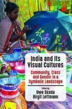 Skoda, Uwe India and Its Visual Cultures