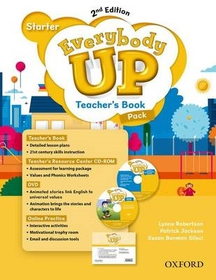 Jackson, Patrick,   Sileci, Susan Banman,   Kampa, Kathleen,   Vilina, Charles,Everybody Up: Starter Level. Teacher`s Book Pack with DVD, Online Practice and Teacher`s Resource Center CD-ROM