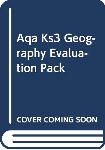 ,KS3 GEOGRAPHY AQA EVAL PACK