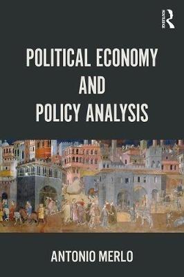 Antonio (Rice University, USA) Merlo,Political Economy and Policy Analysis