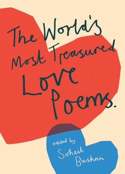 Suheil Bushrui,The World`s Most Treasured Love Poems