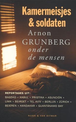 Arnon Grunberg,Kamermeisjes en soldaten