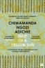 Chimamanda Ngozi Adichie, Half of a Yellow Sun