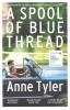 Tyler, Anne, Spool of Blue Thread