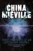 Mieville, China, China Miéville Short Stories