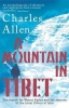 Charles Allen, A Mountain In Tibet