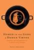 Ahrensdorf, Peter J, Homer on the Gods and Human Virtue