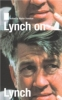 Chris Rodley, Lynch on Lynch