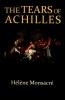 Monsacré, Hélène, Tears of Achilles