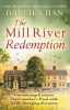 Darcie Chan, The Mill River Redemption
