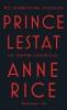 Anne Rice, Prince Lestat