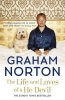 Norton, Graham, Life and Loves of a He Devil