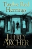 Archer, Jeffrey, Twelve Red Herrings