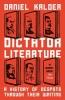 Kalder Daniel, Dictator Literature