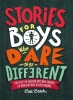 Brooks Ben, Stories for Boys Who Dare to Be Different