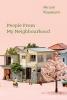<b>Kawakami Hiromi</b>,People from My Neighbourhood
