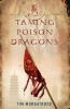 Murgatroyd, Tim, Taming Poison Dragons