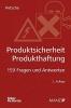 Petsche, Alexander, Produktsicherheit, Produkthaftung