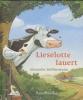 Steffensmeier, Alexander, Lieselotte lauert . Mini-Ausgabe