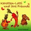 Schmoll, Doris, Karotten-Lotti und ihre Freunde