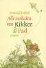 <b>Arnold Lobel</b>,Alle verhalen van Kikker &amp; Pad