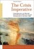 Sanneke Kuipers, The Crisis Imperative